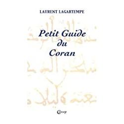 Petit guide du Coran : Tout...