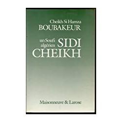 Un Soufi algérien  Sidi Cheikh