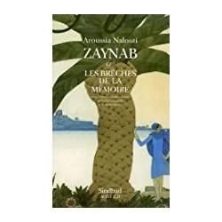 Zaynab ou les Brèches de la...