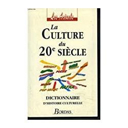 La Culture du XXème siècle