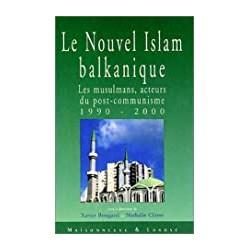 Le nouvel Islam balkanique....