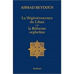 La Dégénérescence du Liban...