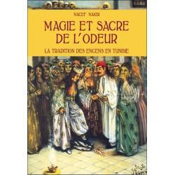 MAGIE ET SACRE DE L'ODEUR