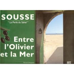 Sousse, la perle du Sahel:...