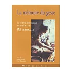 La Mémoire du geste : La...