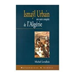 Ismayl Urbain (1812-1884) :...