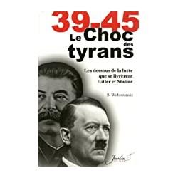39-45 CHOC DES TYRANS
